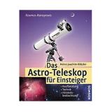 Kosmos - Das Astro - Teleskop für Einsteiger
